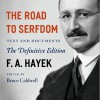 The Road to Hayek's Serfdom